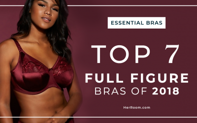 Top 7 Full-Figure Bras of 2018