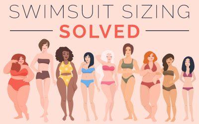 Swimsuit Sizing Solved