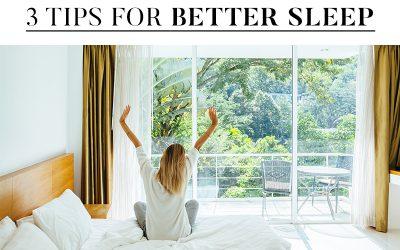 Three Tips for Better Sleep