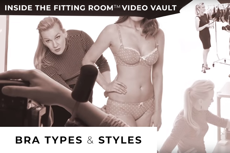 fa34012d972 Inside The Fitting Room™ Video Vault  Bra Types   Styles - Tomima s ...