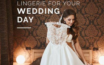 Luxe Lingerie For Your Wedding Day