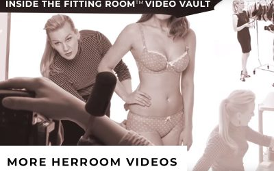 Inside The Fitting Room™ Video Vault: More HerRoom Videos