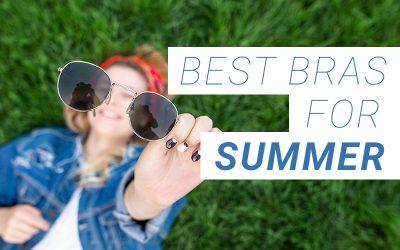 Best Bras for Summer
