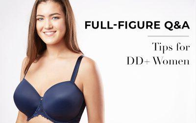 Full-Figure Q&A: Tips for DD+ Women