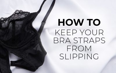 How to Keep Your Bra Straps from Slipping