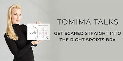 Tomima Talks: Get Scared Straight into the Right Sports Bra