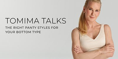 Tomima Talks: Panty Styles for your Bottom Type