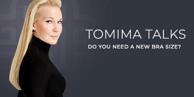 Tomima Talks: Do You Need A New Bra Size?