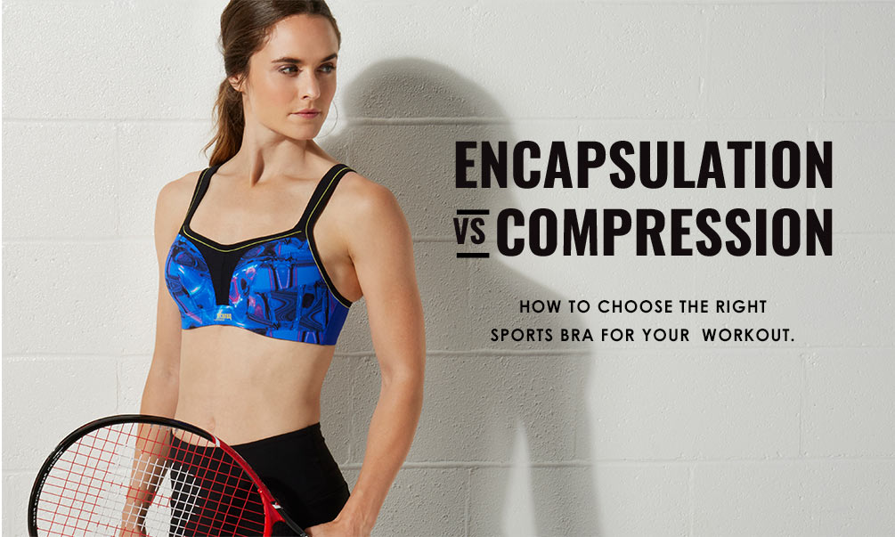 Sports Bras Lookbook - Encapsulation vs Compression