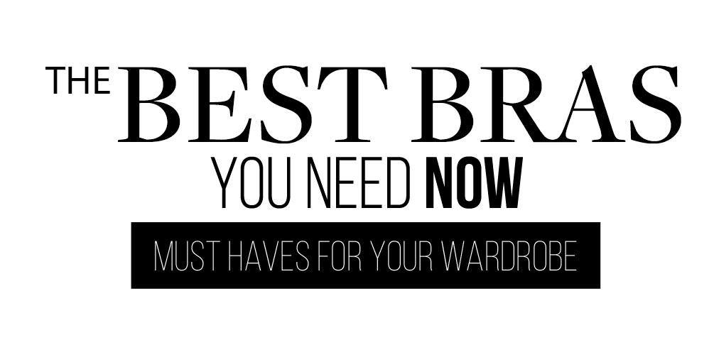 The Best Bras You Need Now Lookbook