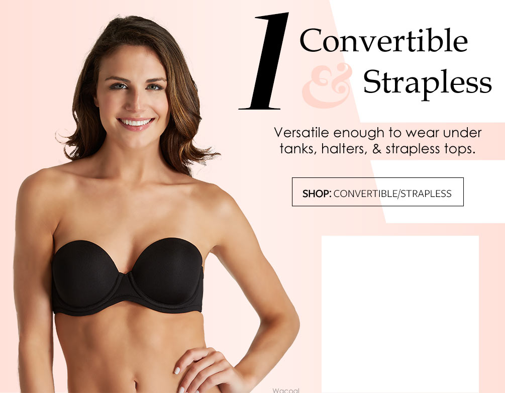 The Best Bras You Need Now Lookbook - Convertible/Strapless
