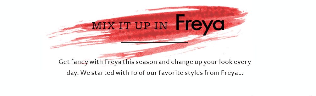 Mix It Up In Freya Lookbook