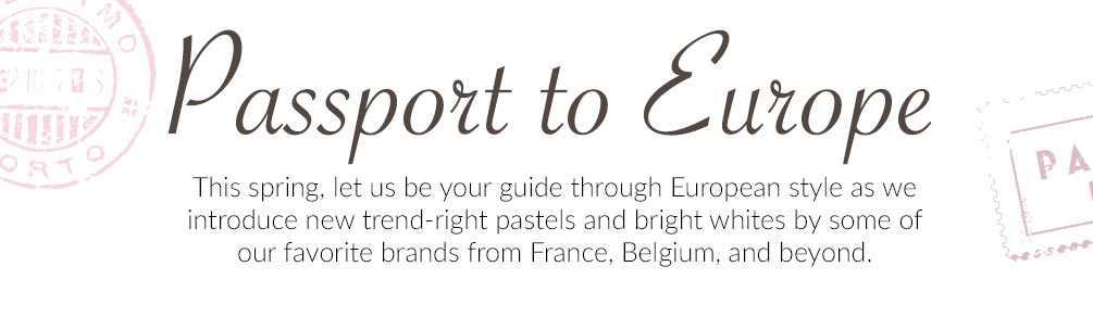 Passport To Europe Lookbook