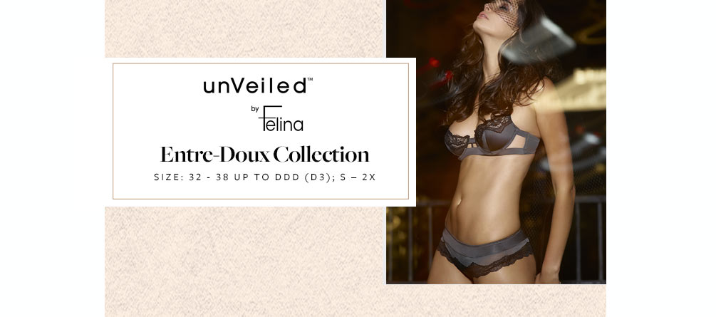 Entre-Doux by Unveiled by Felina