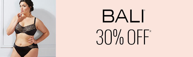 Bali - favorite brands sale 30 pct off